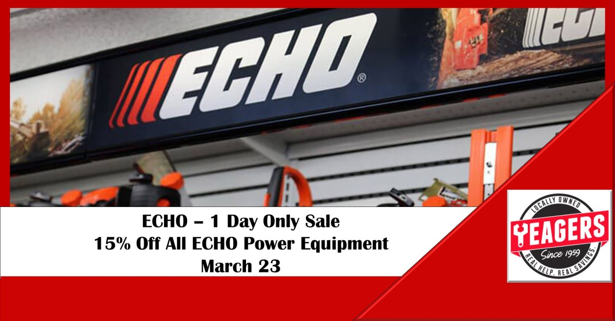 ONE DAY SALE – ECHO Power Equipment 15% Off