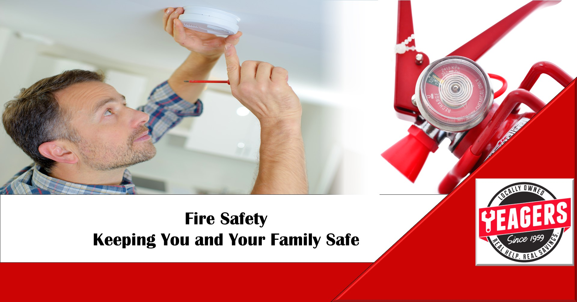 Fire Safety Tips from Your Friends at Yeagers